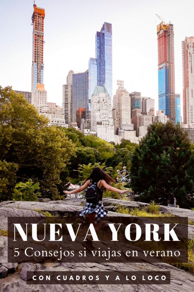 Pin de Pinterest sobre 5 consejos si viajas a Nueva York en Verano de Con cuadros y a lo loco