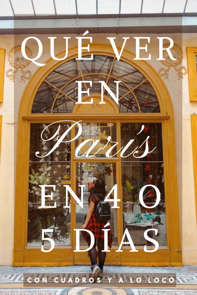 Pin para Pinterest sobre Qué ver en París en 4 o 5 días de Con cuadros y a lo loco.
