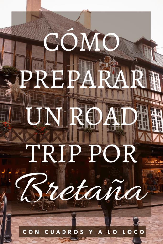 Cómo preparar un road trip por Bretaña pin para pinterest de Con cuadros y a lo loco