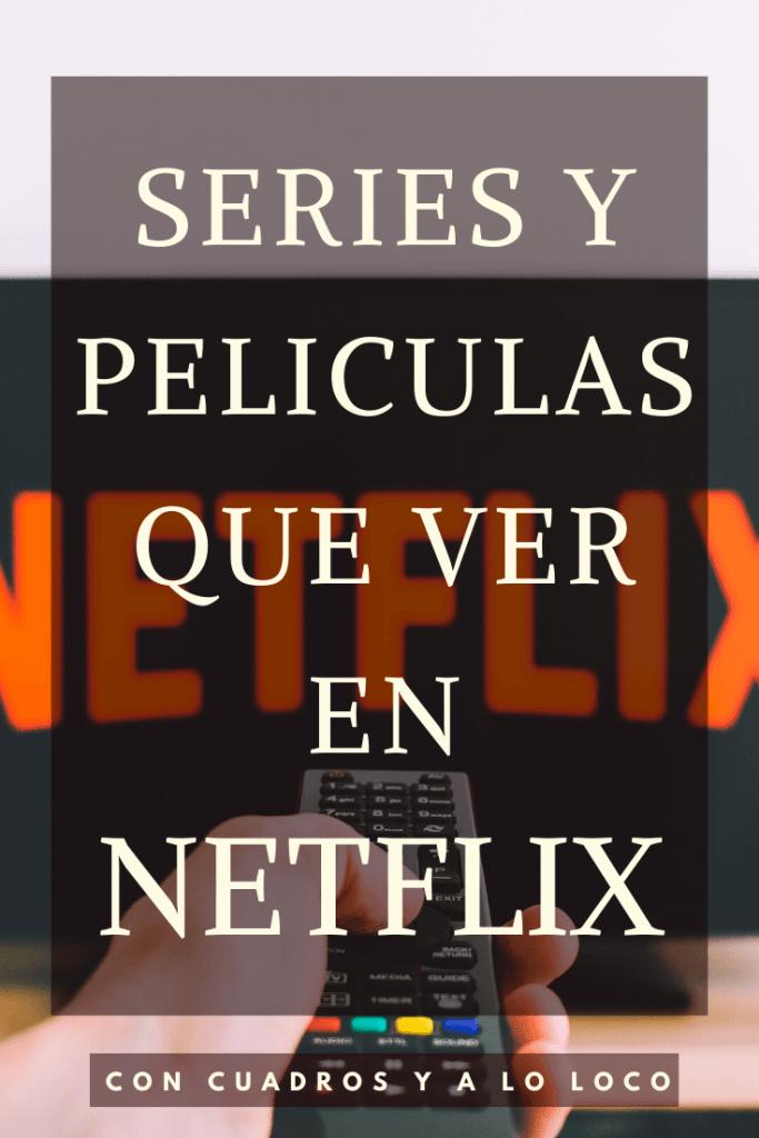 Pin sobre series y películas que ver en Netflix de Con cuadros y a lo loco