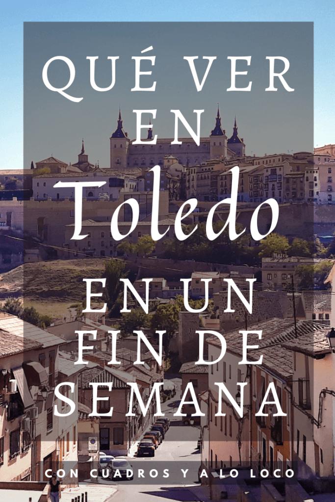 Pin sobre Que ver en Toledo en un fin de semana de Con cuadros y a lo loco