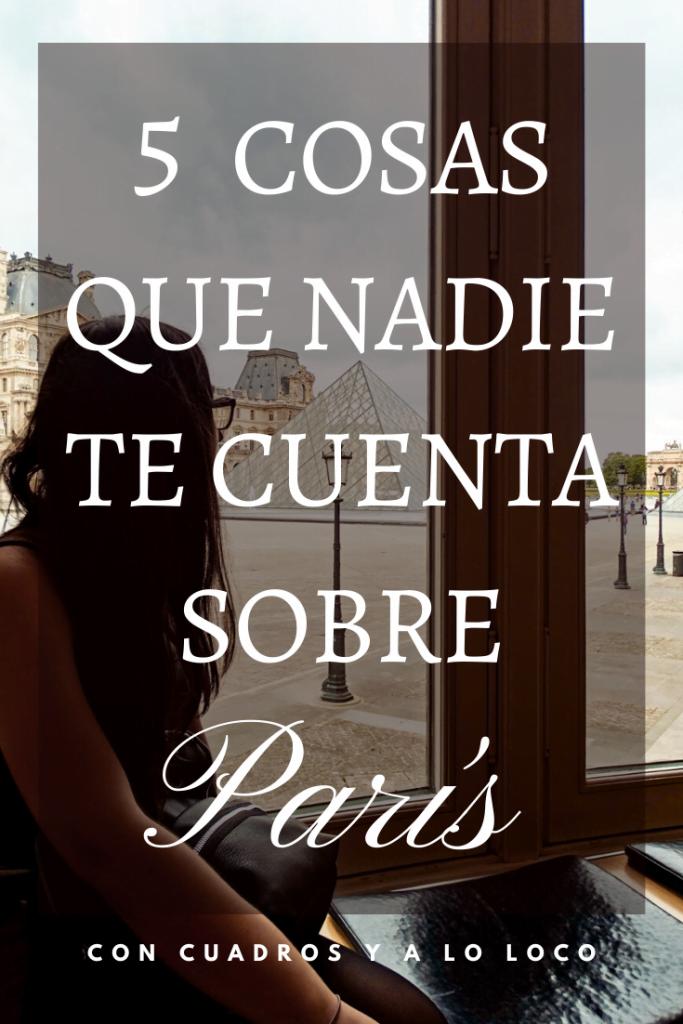 Pin sobre 5 cosas malas de París de Con cuadros y a lo loco