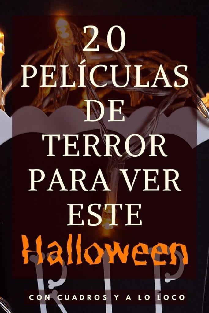 Pin sobre 20 películas de terror recientes para ver en halloween de Con cuadros y a lo loco