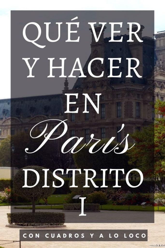 Pin sobre Que ver en el Distrito I de París de Con cuadros y a lo loco