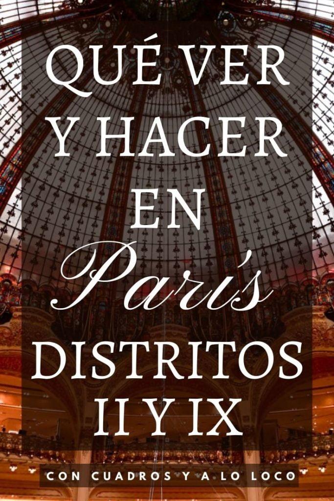 Qué ver en los distritos II y IX de París de Con cuadros y a lo loco