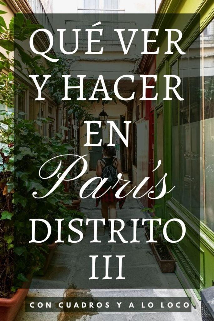 Pin sobre Qué ver en el Distrito III de París de Con cuadros y a lo loco