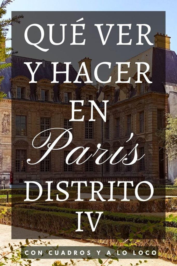 Qué ver en el Distrito IV de París de Con cuadros y a lo loco