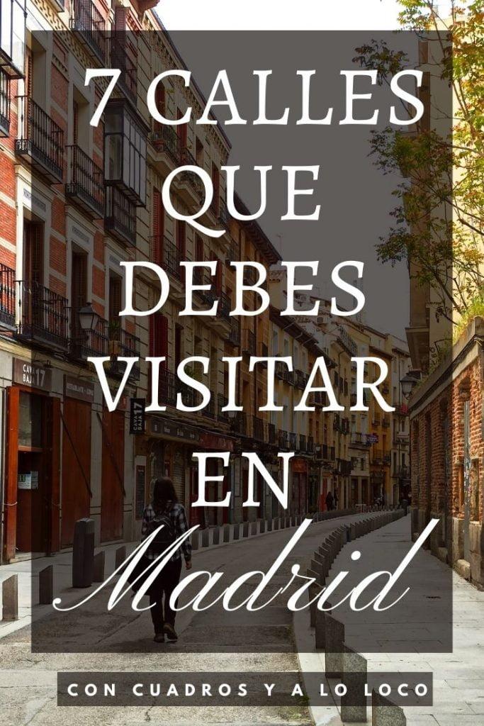 Pin sobre calles de Madrid que visitar de Con cuadros y a lo loco