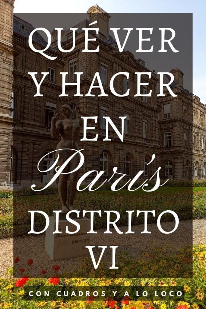 Pin sobre qué ver en el Distrito VI de París de Con cuadros y a lo loco
