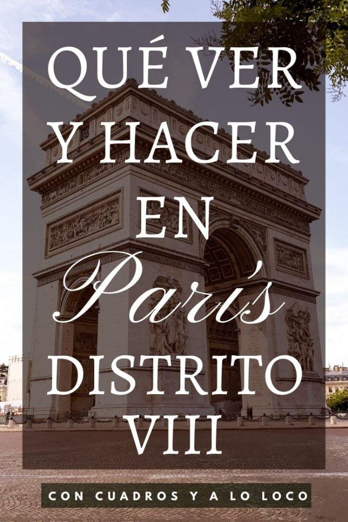 Pin sobre Qué ver en el Distrito VIII de París de Con cuadros y a lo loco