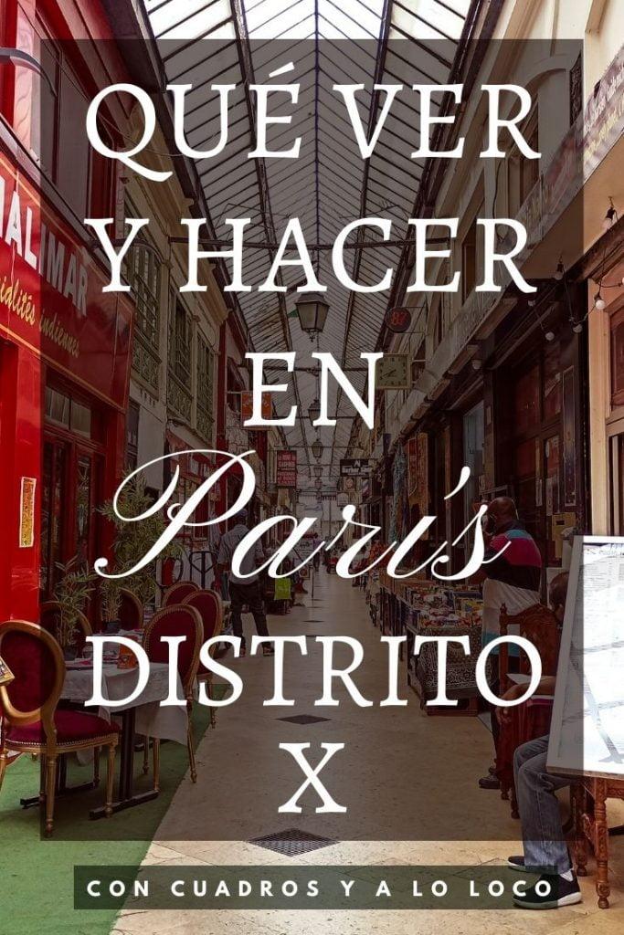 Pin sobre qué ver y hacer en el Distrito X de París de Con cuadros y a lo loco